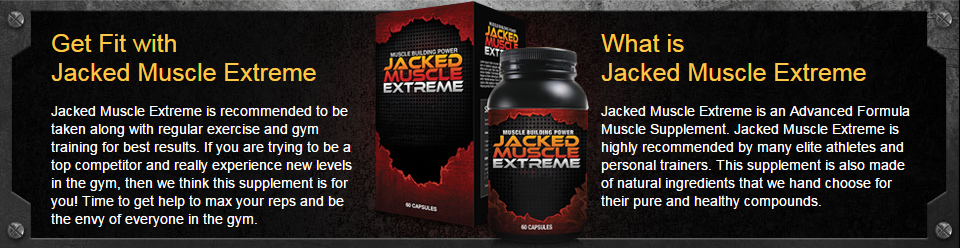 Jacked Muscle Extreme Reviews